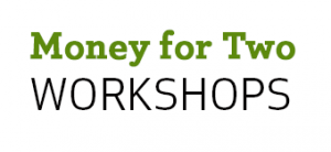 Money for Two Workshops